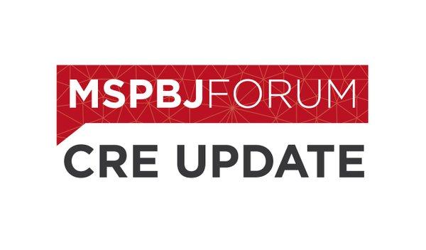 MSPBJ Forum: CRE Update