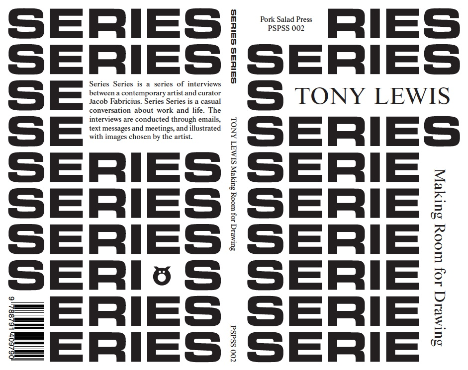 Series Series : Tony Lewis : Making Room for Drawing