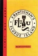 Franticham's Fluxus Island