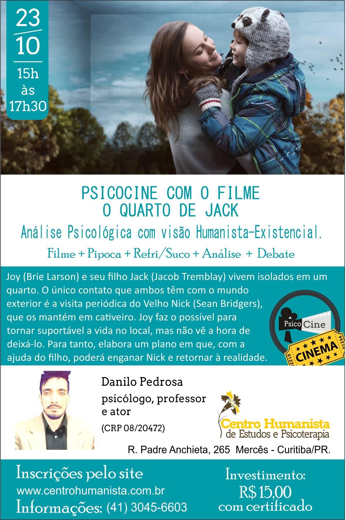 Psico cine: O quarto de Jack - uma visão Humanista-existencial (Curitiba)