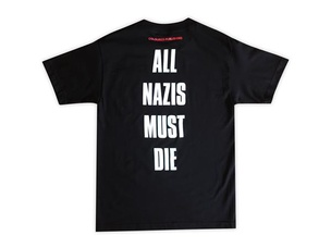All Nazis Must Die T-shirt + Zine [Large]