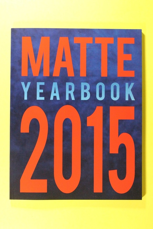 Matte Magazine 2015 Yearbook thumbnail 2