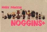 Noggins +