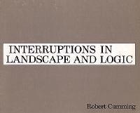 Interruptions in Landscape and Logic