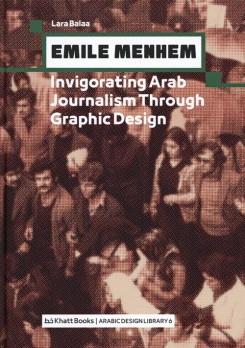 Emile Menhem: Invigorating Arab Journalism Through Graphic Design
