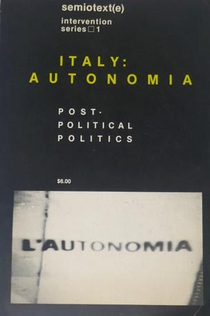Semiotext(e): Italy: Autonomia