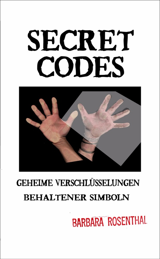 Barbara Rosenthal - Secret Codes - Printed Matter