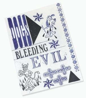 Dogs Bleeding Evil
