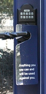 Anything you say can and will be used against you Door Hanger