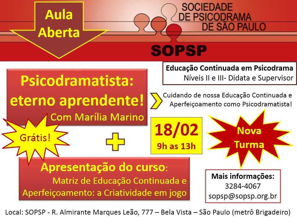 AULA ABERTA: SOCIODRAMA - PSICODRAMATISTA: ETERNO APRENDENTE