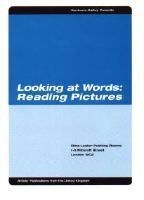 Looking at Words:  Reading Pictures