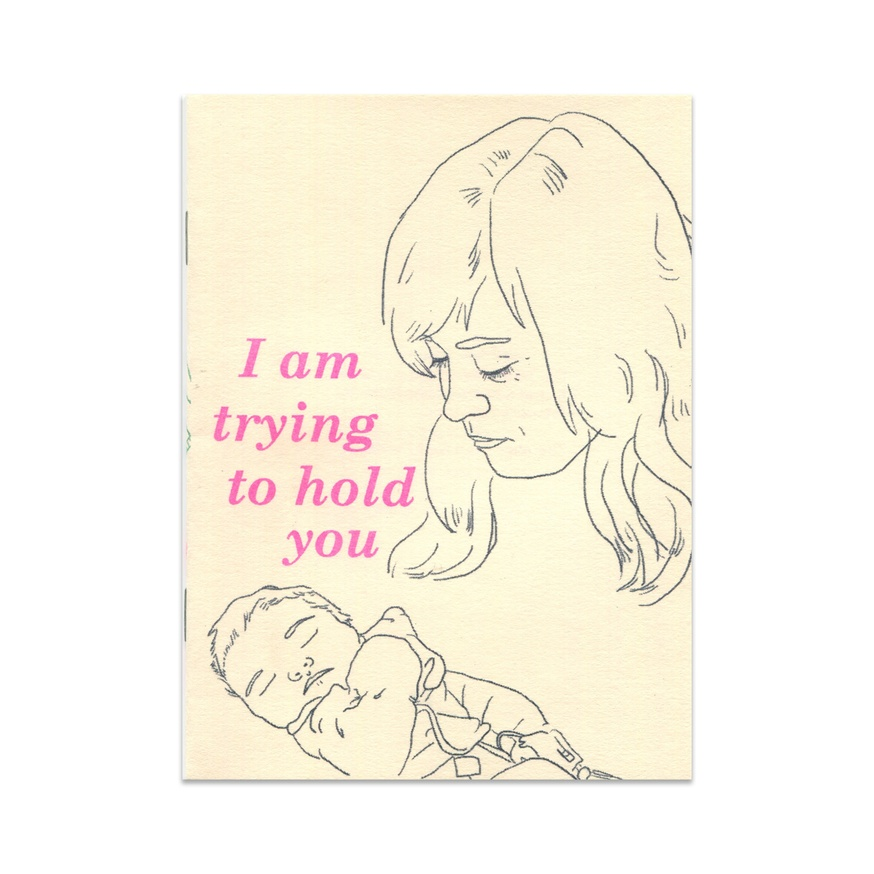 I Am Trying to Hold You