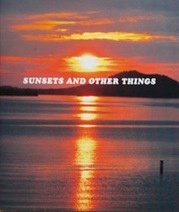 Sunsets and Other Things
