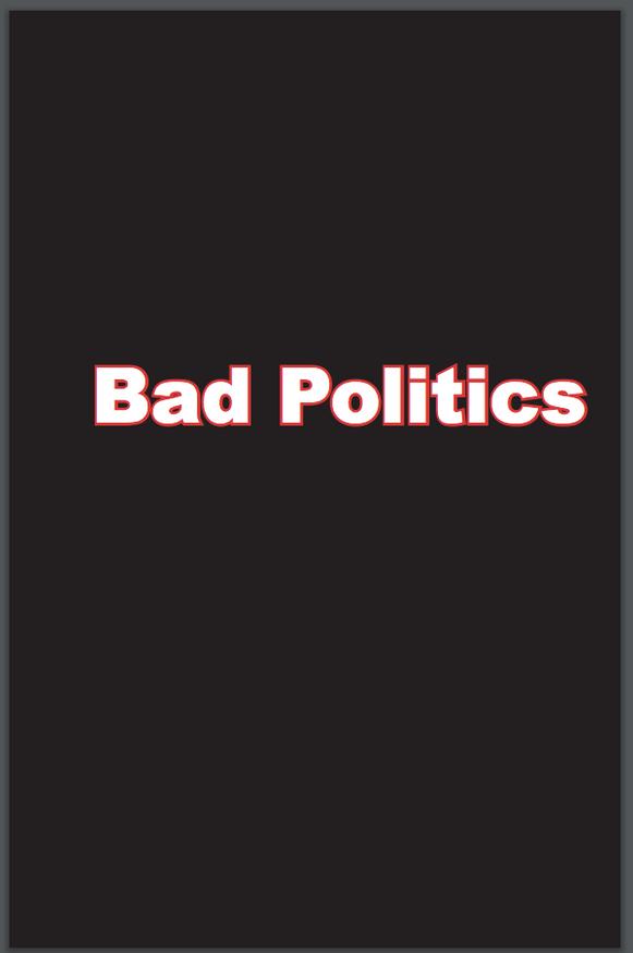 Bad Politics thumbnail 4