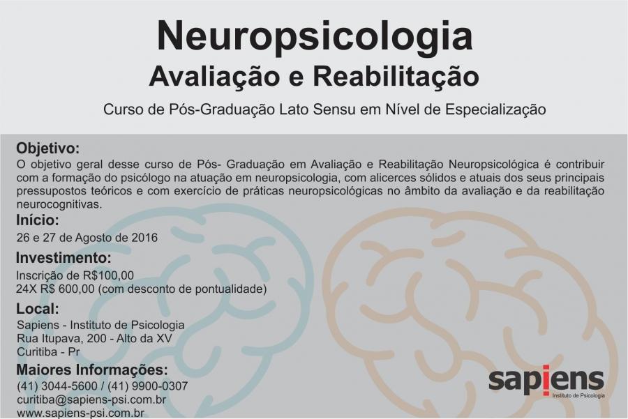 Especialização Lato Sensu em Nível de Pós Graduação em Neuropsicologia: Avaliação e Reabilitação em Curitiba