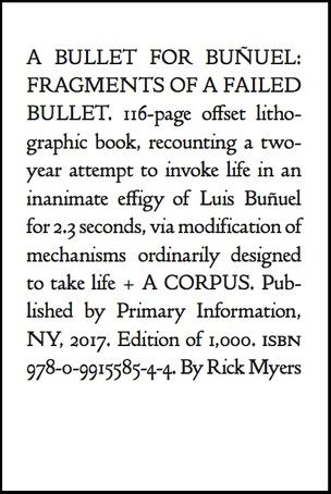 A Bullet for Buñuel: Fragments of a Failed Bullet