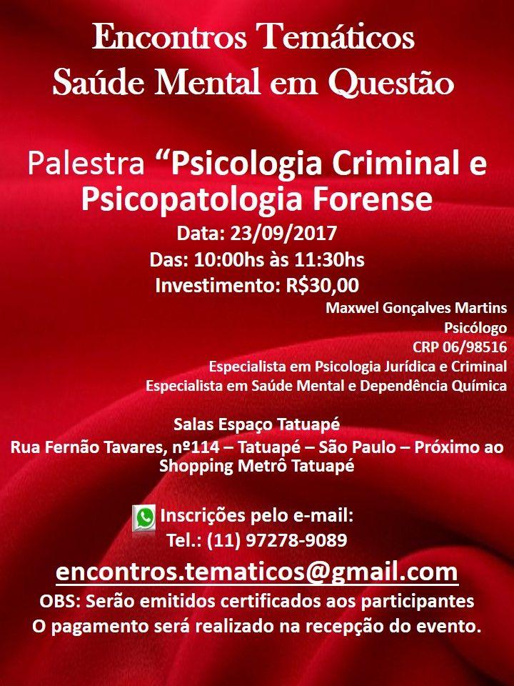 "Palestra "" Psicologia Criminal e Psicopatologia Forense"""