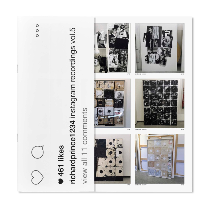 Richard Prince 1234: Instagram Recordings, Vol. 5