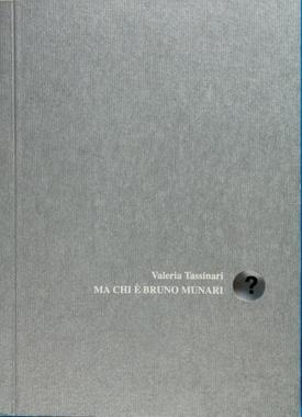 Ma Chi E Bruno Munari