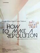 How to Make a Revolution