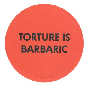 Torture Is Barbaric Sticker