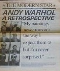 The Modern Star : Andy Warhol Retrospective February 6 - May 2, 1989