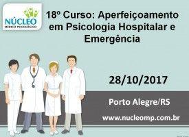 Aperfeiçoamento em Psicologia Hospitalar e Emergência 28/10