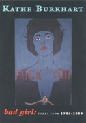 Bad Girl : Works From 1983 - 2000