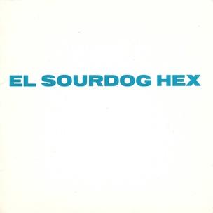 El Sourdog Hex