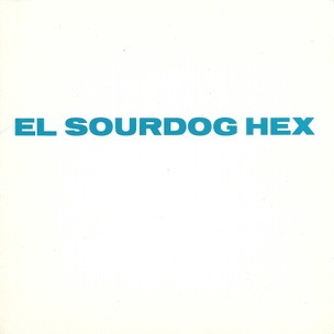 El Sourdog Hex