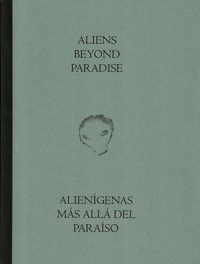 Aliens Beyond Paradise / Alienígenas más allá del paraíso