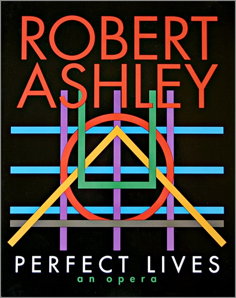 Perfect Lives :  An Opera