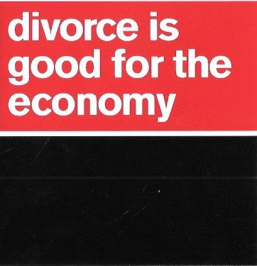 Divorce Is Good for the Economy Sticker