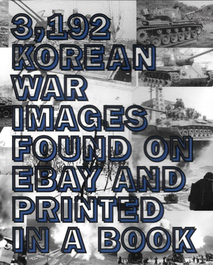 3,192 Korean War Images Found on eBay and Printed in a Book