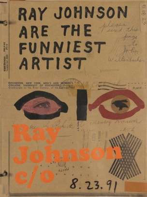 Ray Johnson Are the Funniest Artist