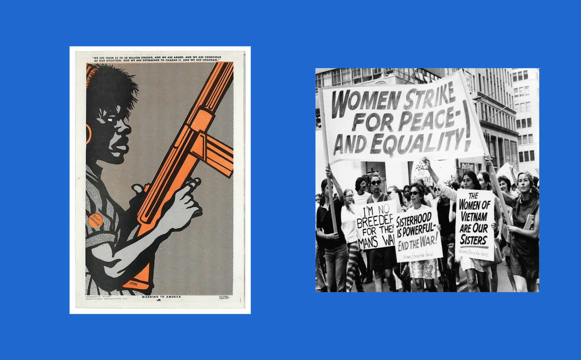 Two images side by side, one image is a print of a dark-skinned man in profile holding a machine gun, and the other image is a black and white photograph of a group of light-skinned women marching with protest signs.