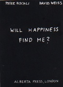 Will Happiness Find Me?