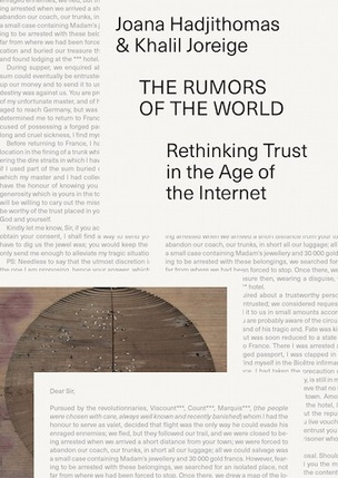 The Rumors of the World : Rethinking Trust in the Age of the Internet