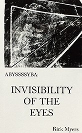 ABYSSSSYBA: INVISIBILITY OF THE EYES