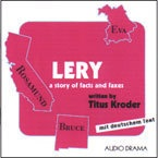 Lery, A Story of Facts and Faxes
