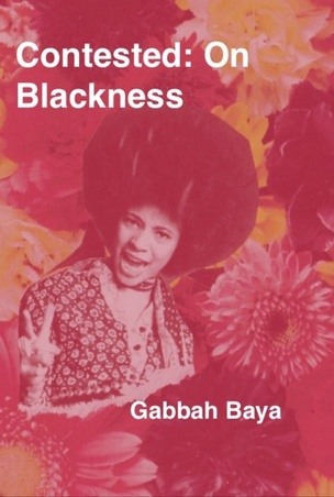 Contested: On Blackness
