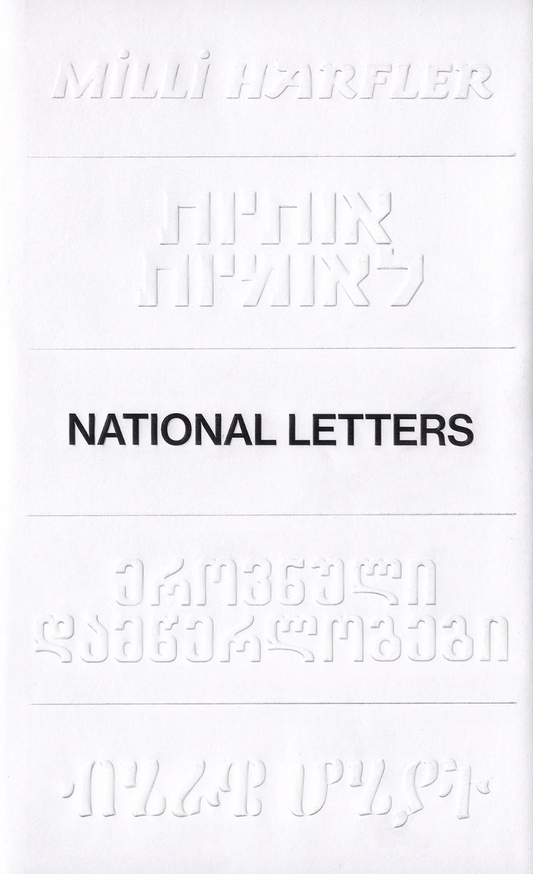 National Letters: Languages and Scripts as Nation-building Tools