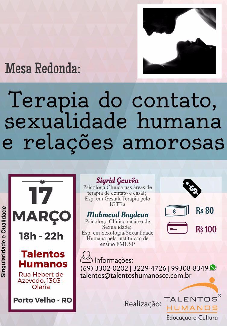 Mesa redonda: Terarapia do Contato, Sexualidade Humana e Relações Amorosas