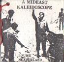 A Mideast Kaleidoscope