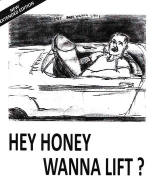 Hey Honey Wanna Lift?