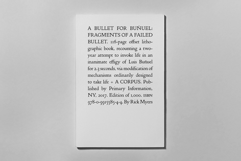 'A Bullet for Buñuel: Fragments of a Failed Bullet' by Rick Myers