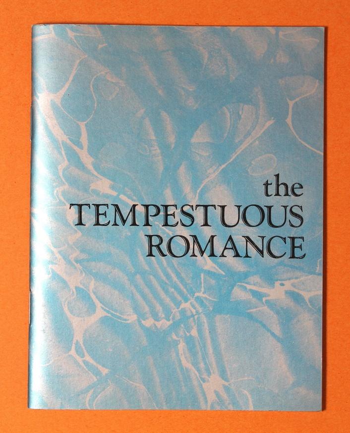 The Tempestuous Romance