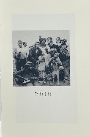Trife Life