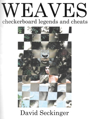 Weaves: Checkerboard Legends and Cheats