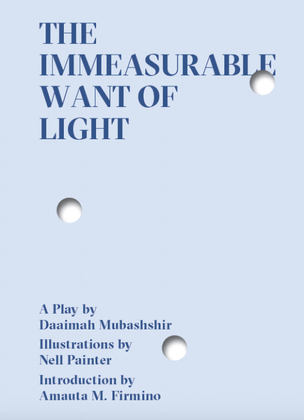The Immeasurable Want of Light